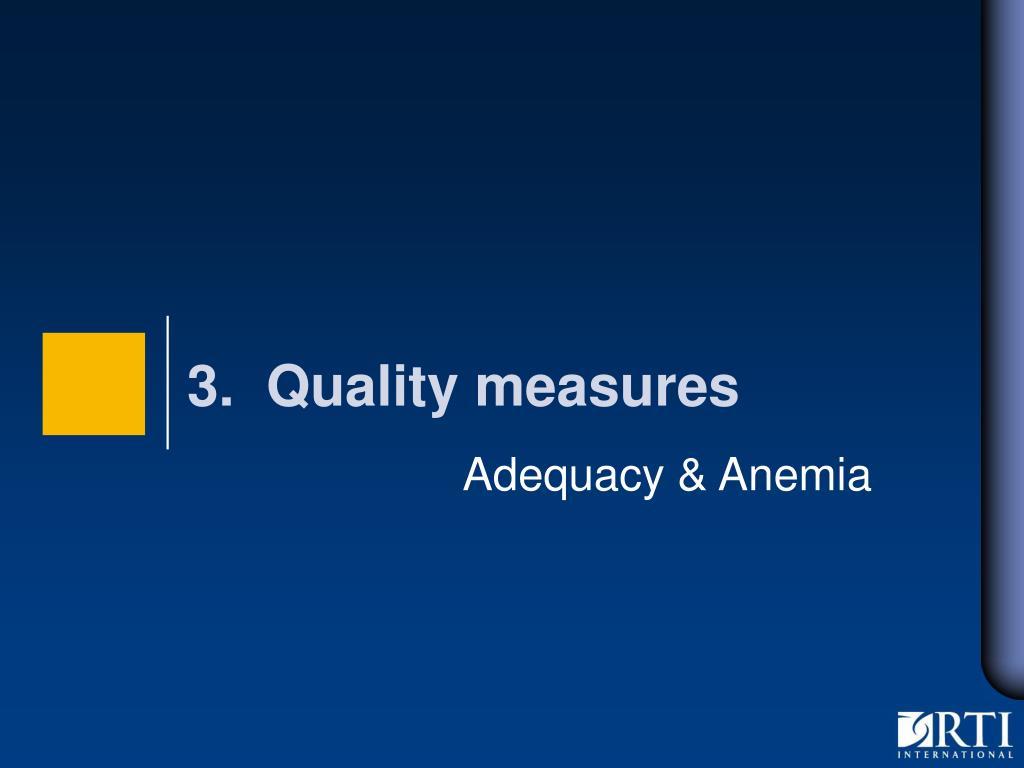 Adequacy & Anemia