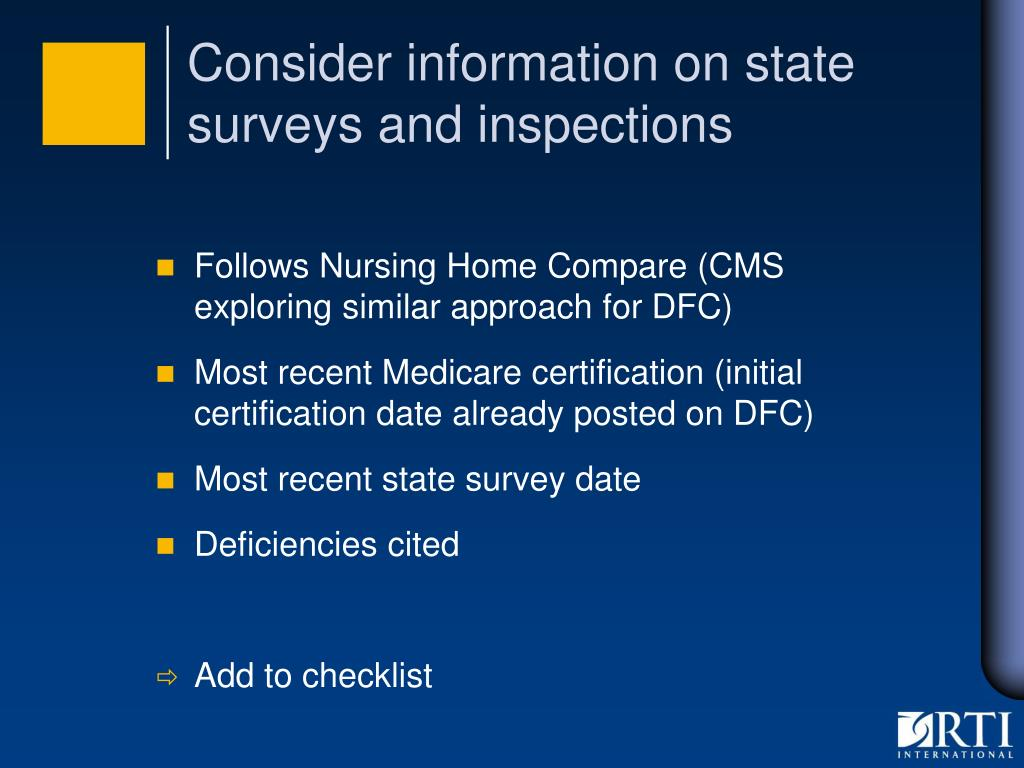 Consider information on state surveys and inspections
