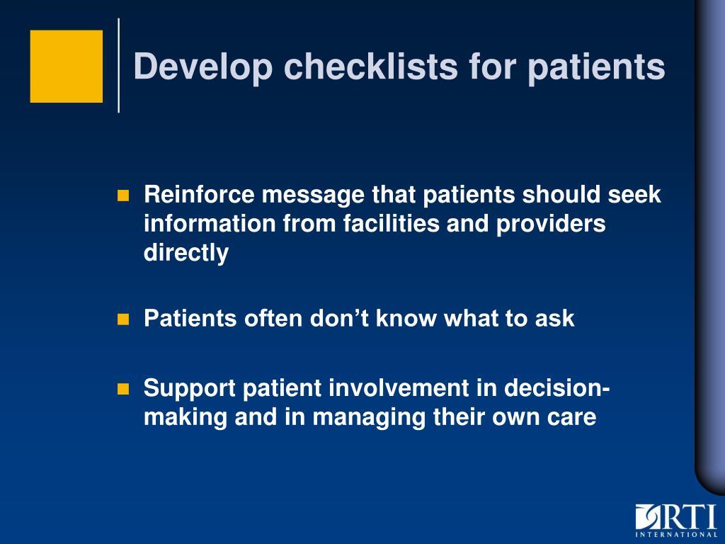 Develop checklists for patients