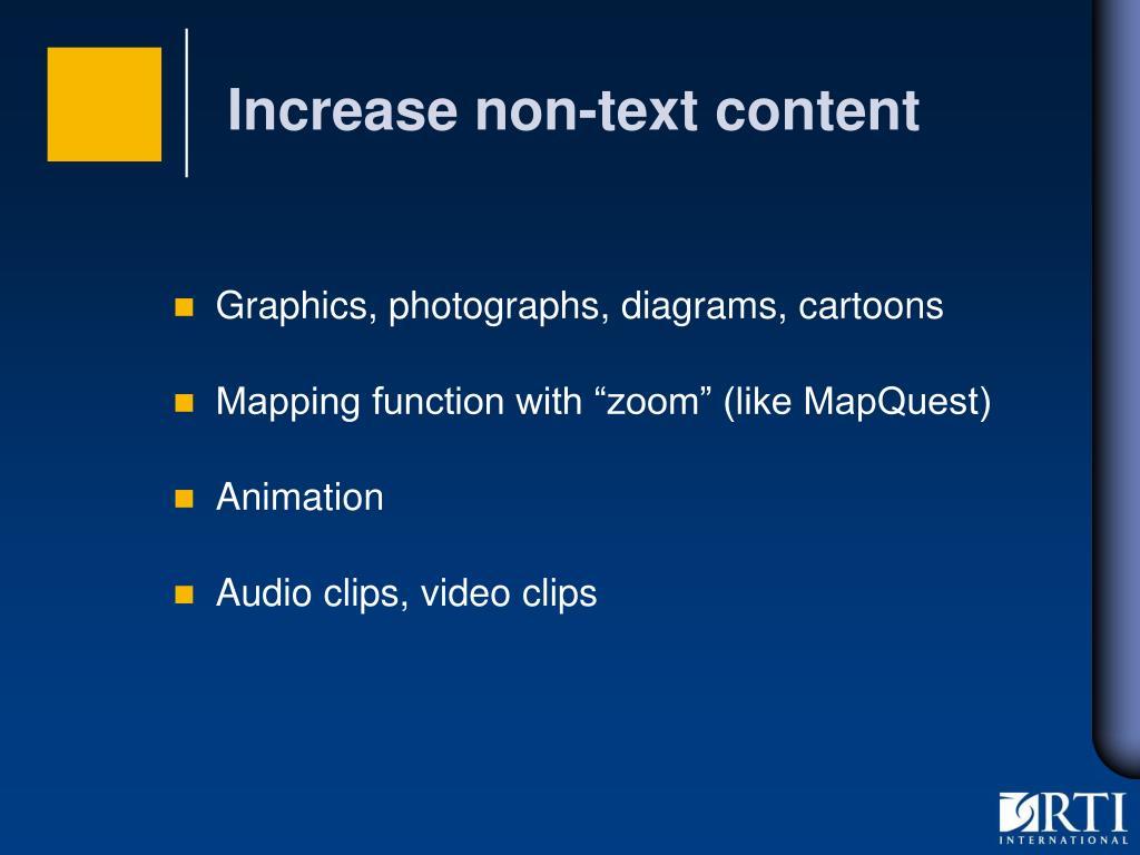 Increase non-text content