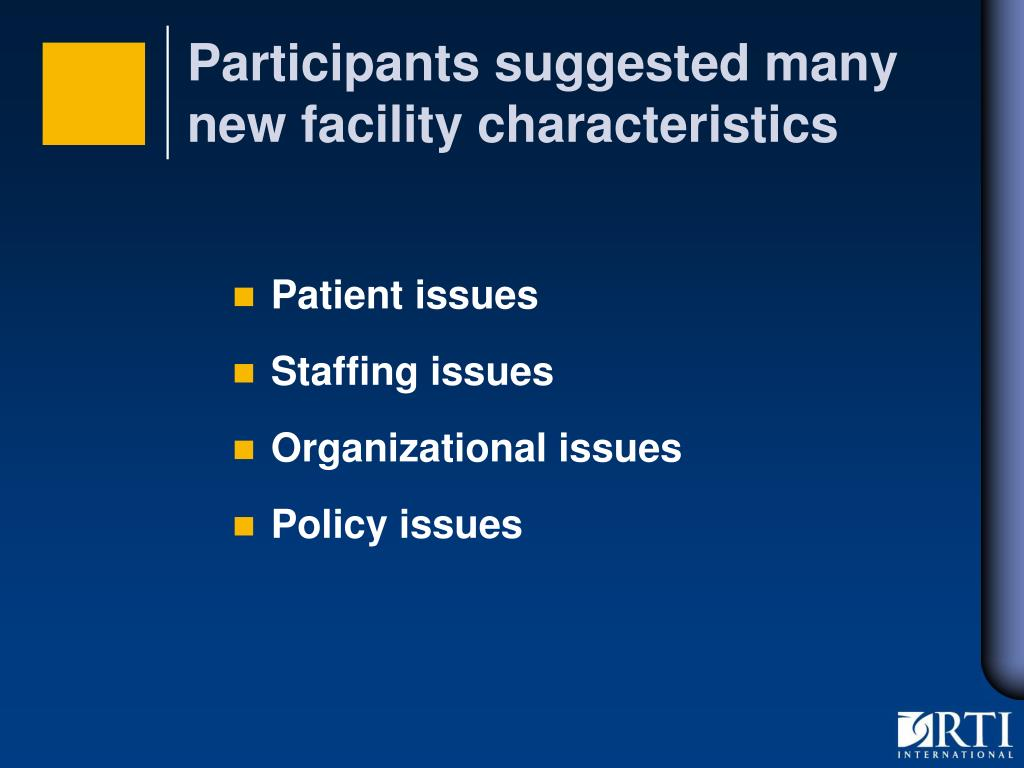 Participants suggested many new facility characteristics