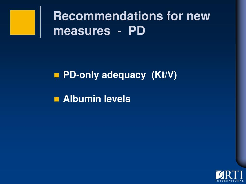 Recommendations for new measures  -  PD