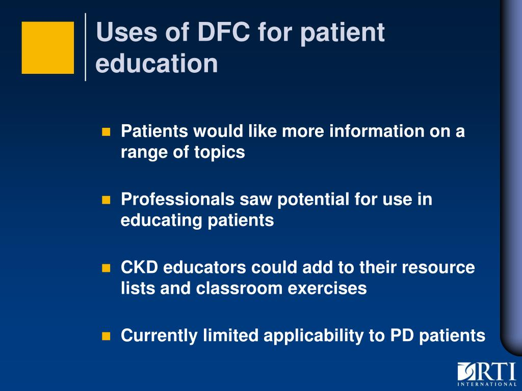 Uses of DFC for patient education