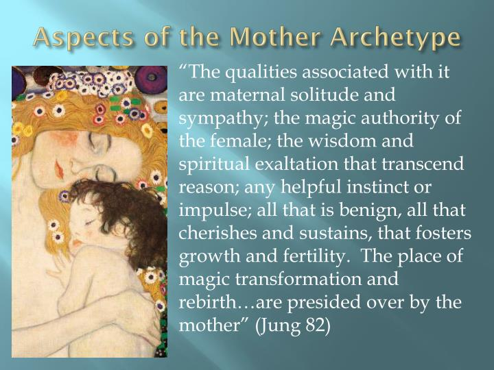Aspects of the mother archetype
