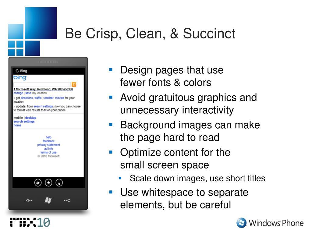 Be Crisp, Clean, & Succinct