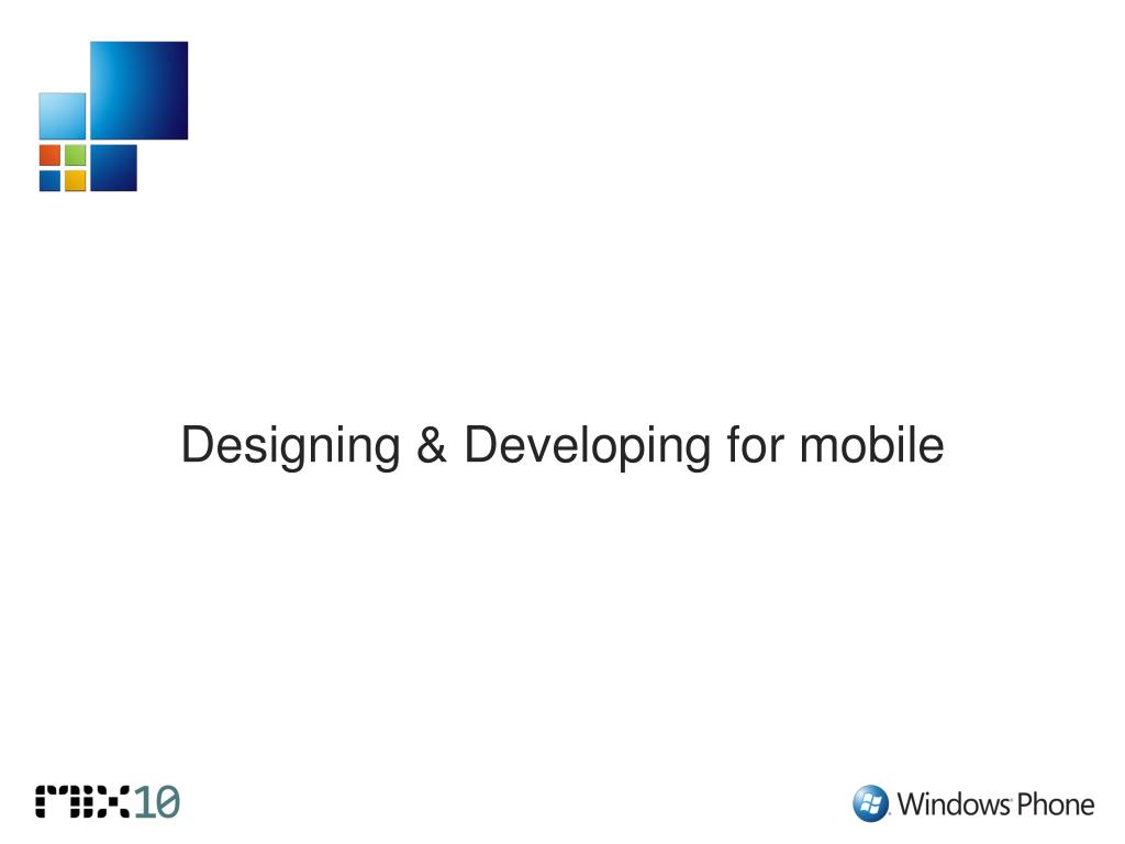 Designing & Developing for mobile