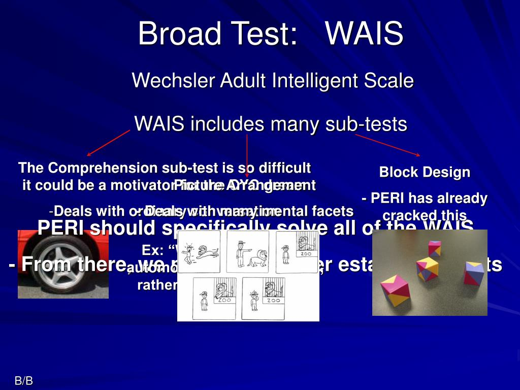 Broad Test:   WAIS