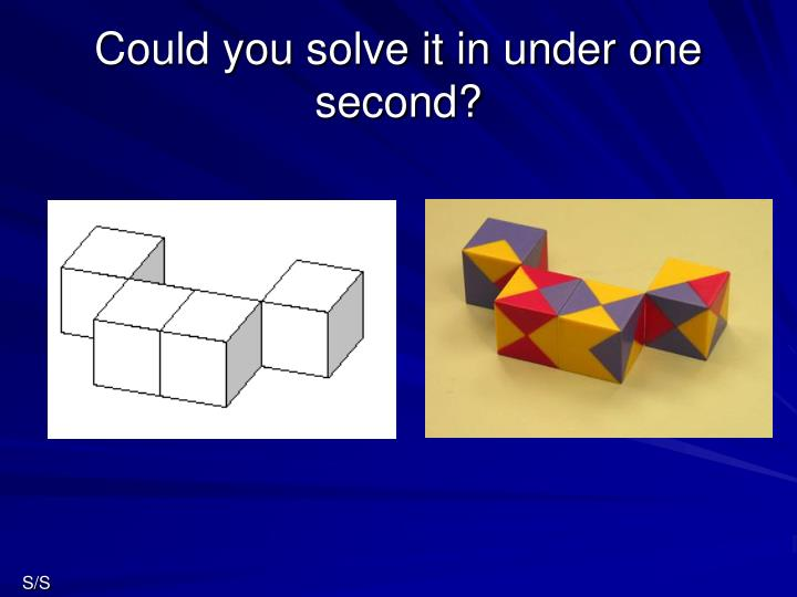 Could you solve it in under one second