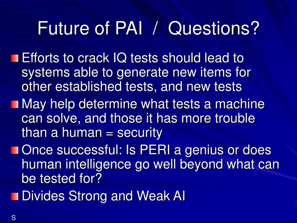 Future of PAI  /  Questions?