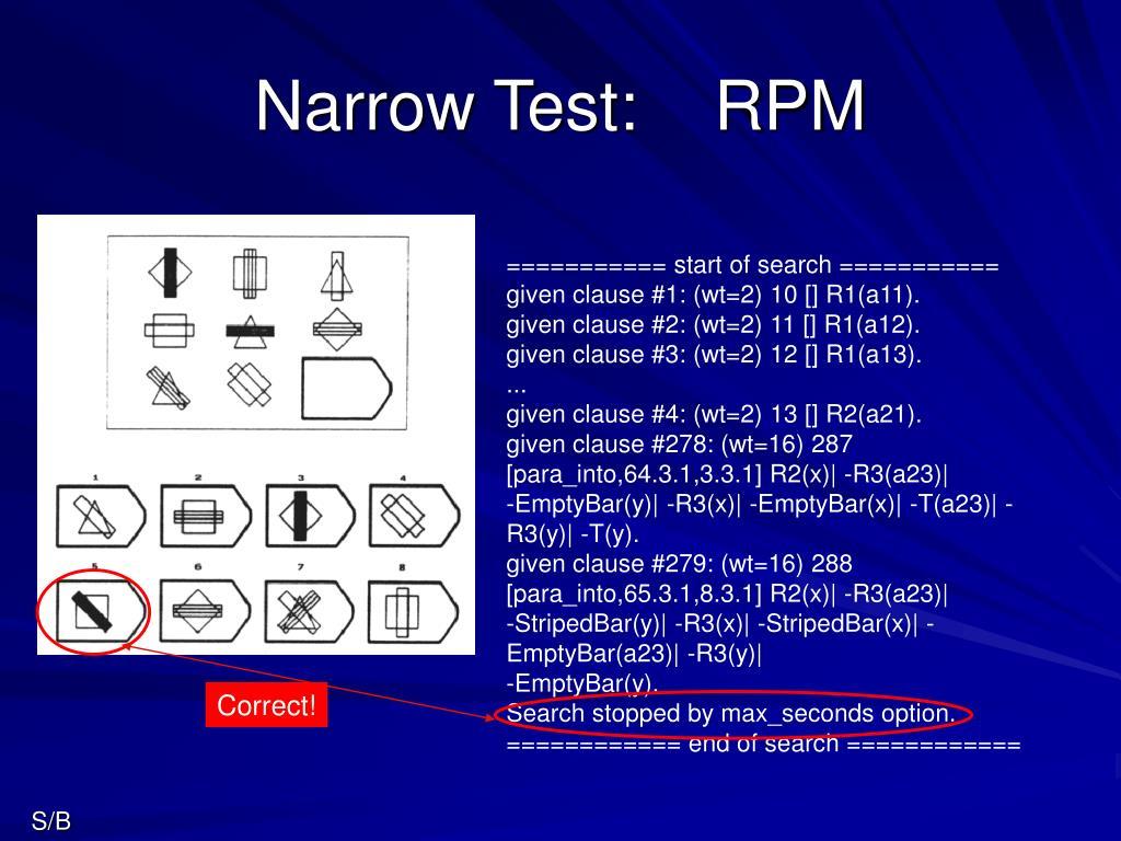 Narrow Test:    RPM