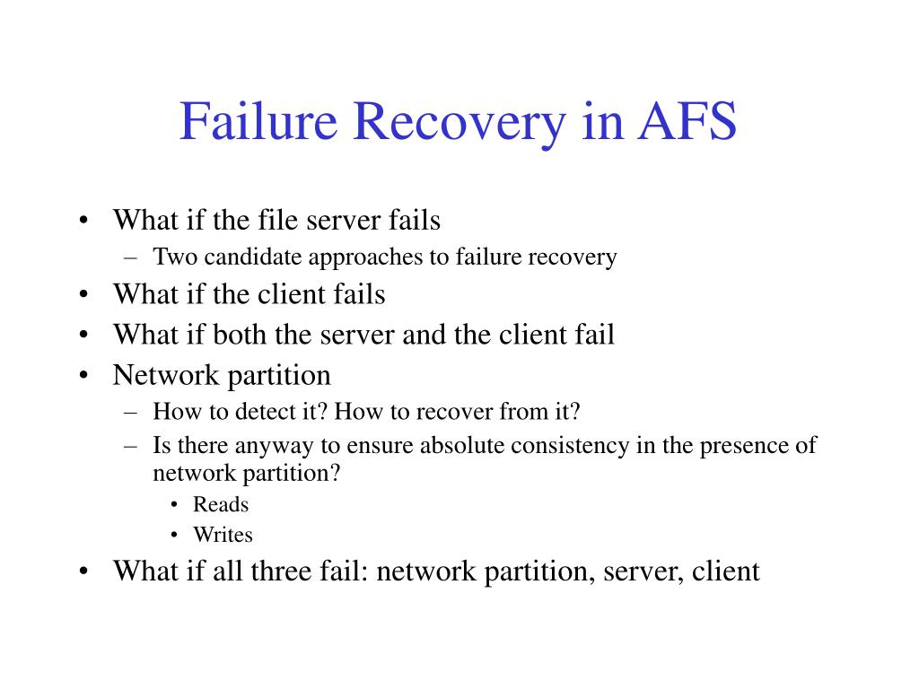 Failure Recovery in AFS