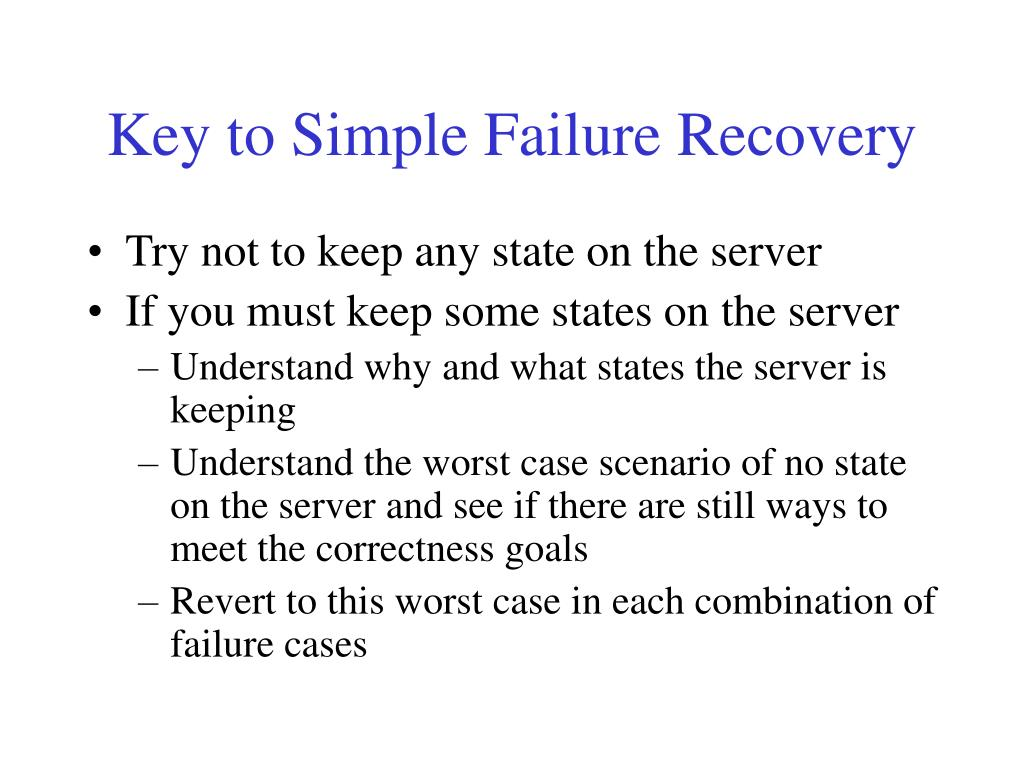 Key to Simple Failure Recovery