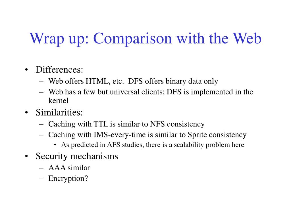 Wrap up: Comparison with the Web
