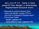 data story 3 4 caste is more powerful than gender in determining empowerment inclusion levels