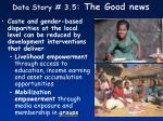 data story 3 5 the good news