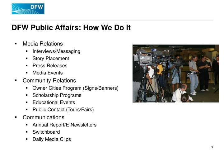 Dfw public affairs how we do it