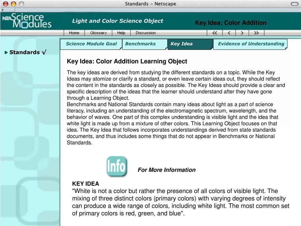 Key Idea: Color Addition