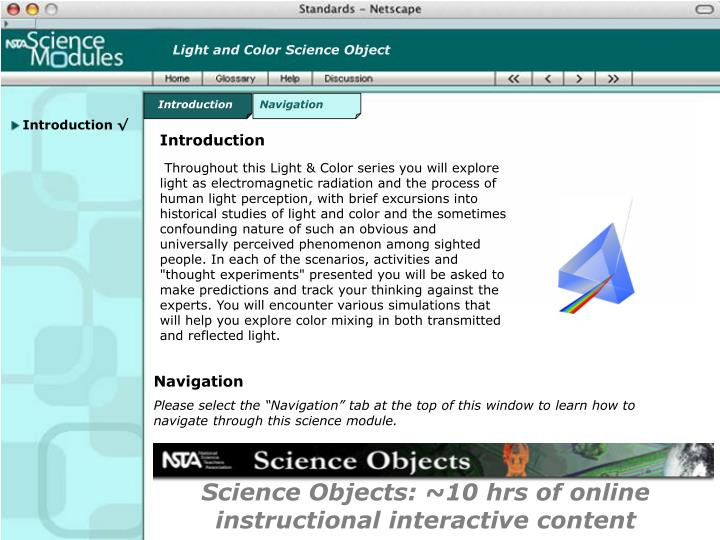 Science objects 10 hrs of online instructional interactive content