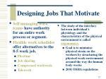 designing jobs that motivate22