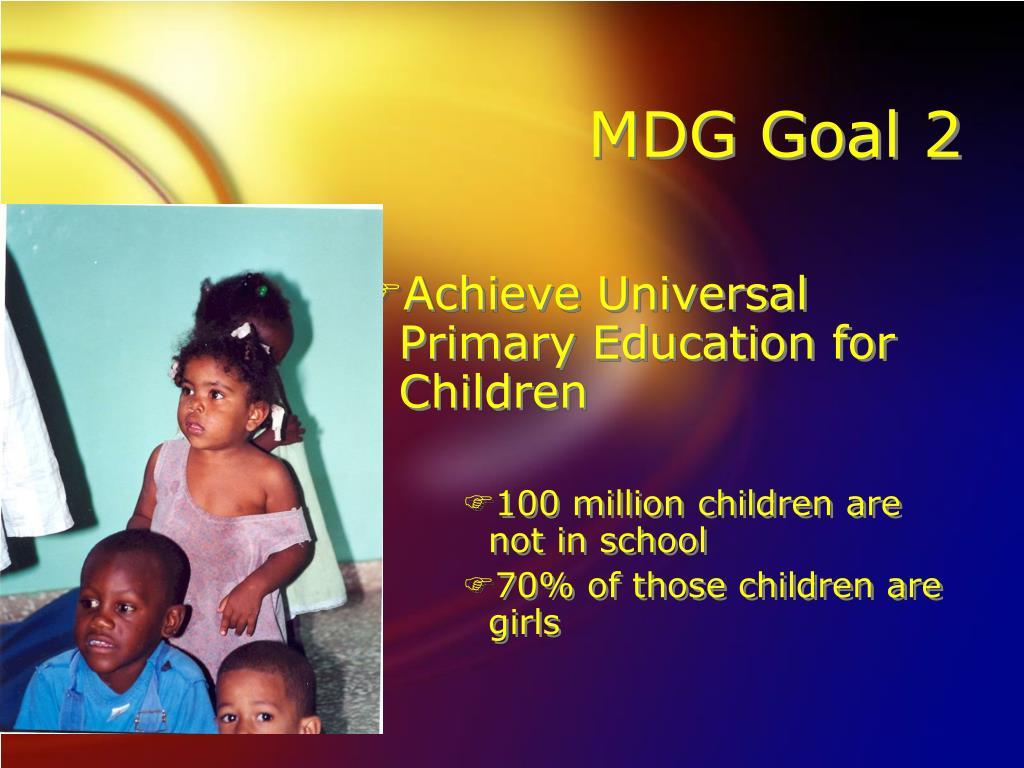 MDG Goal 2