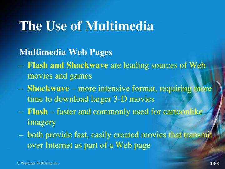 The use of multimedia