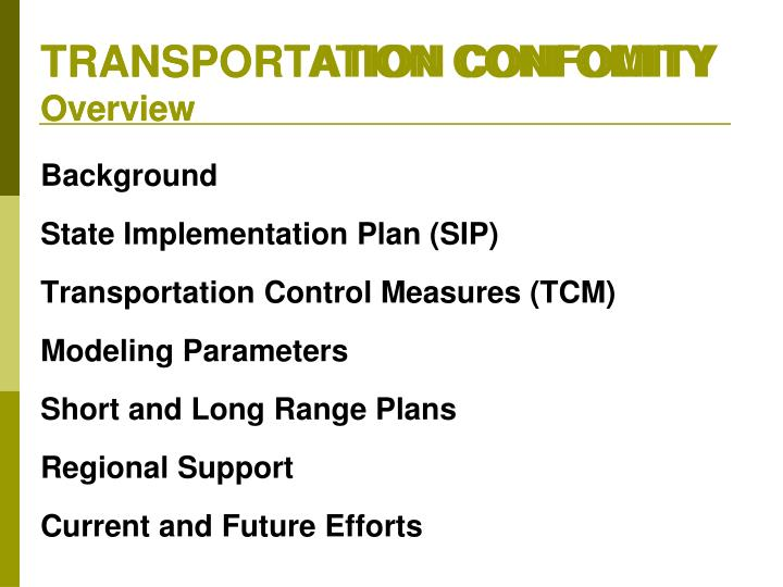 Transportation confomity overview