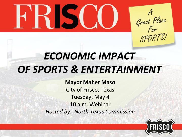 Economic impact of sports entertainment