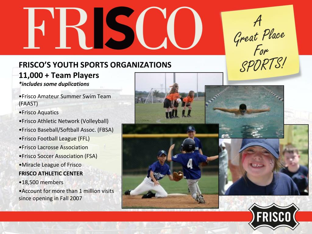 FRISCO'S YOUTH SPORTS ORGANIZATIONS