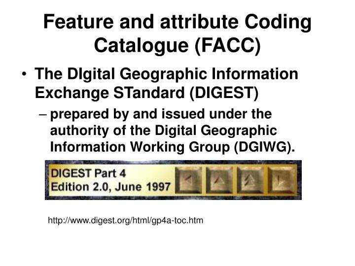 Feature and attribute coding catalogue facc
