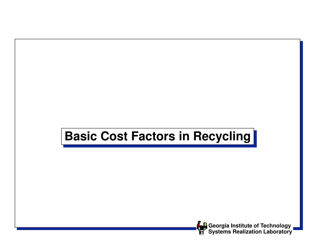 Basic Cost Factors in Recycling