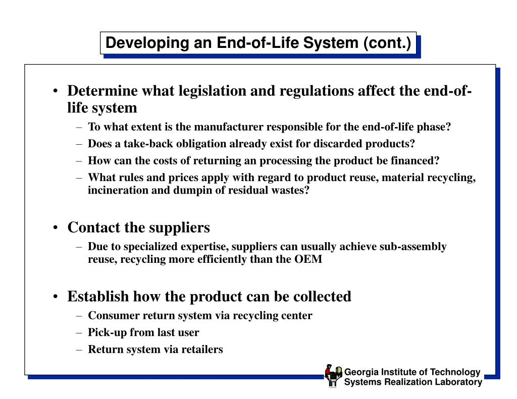 Developing an End-of-Life System (cont.)