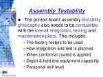 assembly testability