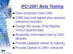 ipc 2581 beta testing