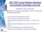 ipc 7351 land pattern naming convention example cont d