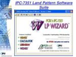 ipc 7351 land pattern software suite