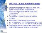 ipc 7351 land pattern viewer