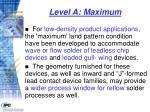 level a maximum