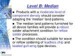 level b median