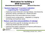 motivation for building a dfm framework simulation based design general overview