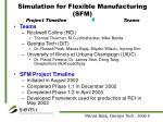 simulation for flexible manufacturing sfm project timeline teams