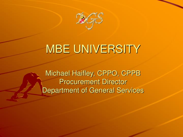 Mbe university michael haifley cppo cppb procurement director department of general services