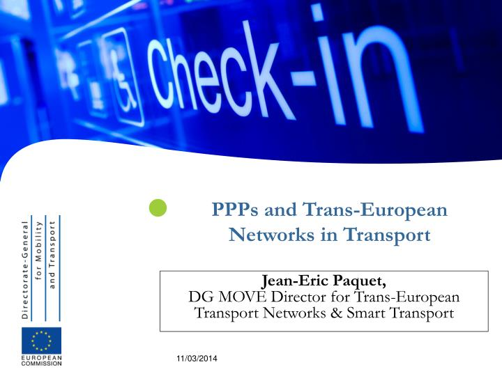 Ppps and trans european networks in transport