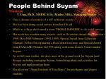 people behind suyam trustees