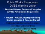 public works procedures dvbe warning letter22