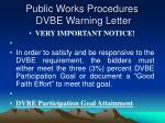 public works procedures dvbe warning letter23