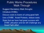 public works procedures walk through28
