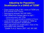 adjusting for population stratification in a gwas of t2dm