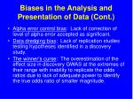 biases in the analysis and presentation of data cont