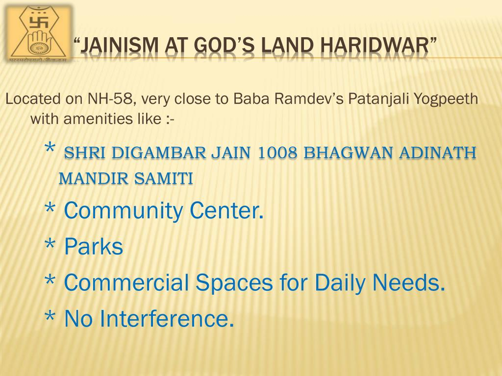 Located on NH-58, very close to Baba