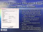 work experience education job training on your resume